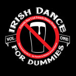Irish Dance For Dummies