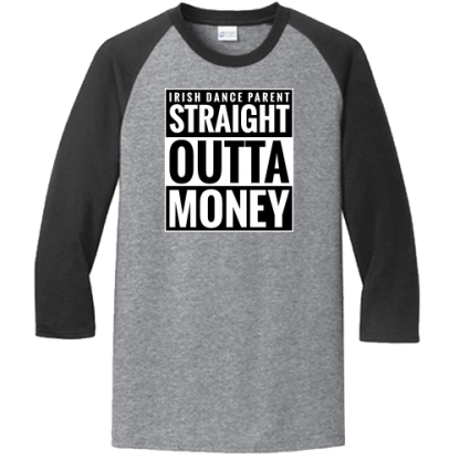 Straight Outta Money Raglan Athletic Heather Jet Black