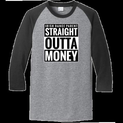 Straight Outta Money Raglan Athletic Heather Jet Black