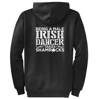 Being A Male Irish Dancer Takes Shamrocks Zipper Hoodie