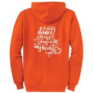 I Do Not Dance With My Feet Irish Dance Zip Hoodie