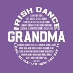 Irish Dance Grandma Love No Matter How You Say It