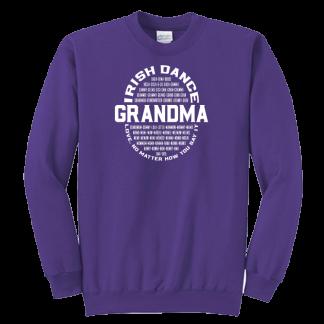 Irish Dance Grandma Love No Matter How You Say It Sweatshirt