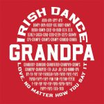 Irish Dance Grandpa Love No Matter How You Say It