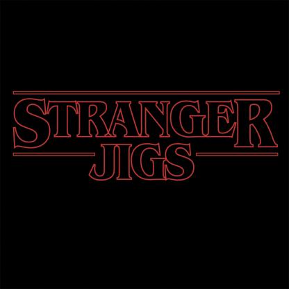 Stranger Jigs