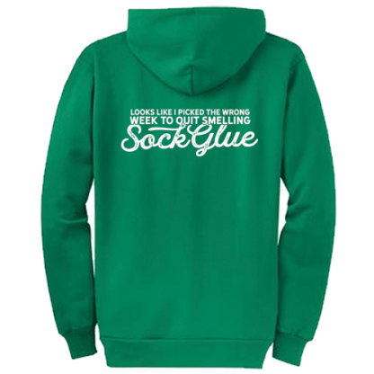 Quit Smelling Sock Glue Zipped Hoodie