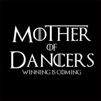 Mother Of Dancers