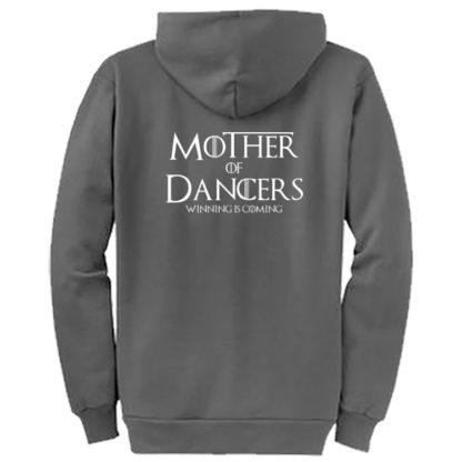 Mother Of Dancers Winning Is Coming Zip Hoodie